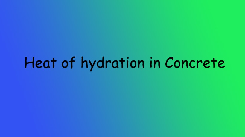 Heat of Hydration of Concrete-Steps and Problems during Hydration