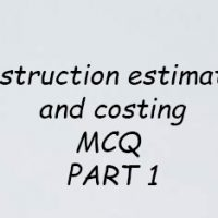 Construction Estimation and Costing MCQ - IES, RRB and GATE EXAMS